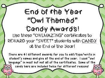 End of the Year Editable Owl Themed Chocolate & Candy Awards!