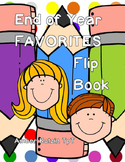 End of the Year *FAVORITES* Flip Book