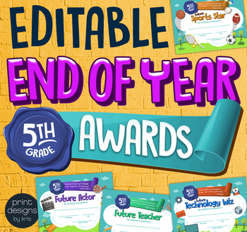 End of the Year FIFTH GRADE Student Superlative Awards Certificates