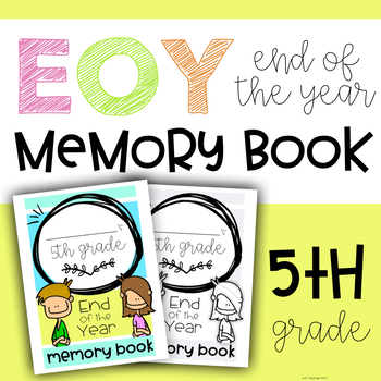 End of the Year: Fifth Grade Memory Book