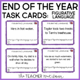 End of the Year Figurative Language Task Cards | End of th