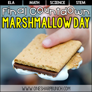 End of the Year Final Countdown - Marshmallow Day