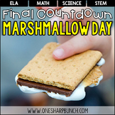 End of the Year Final Countdown Activities - Marshmallow Day