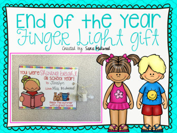 FREE End of the Year Finger Light Gift Tag