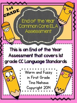 End of the Year First Grade Common Core ELA Assessment