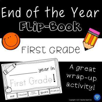End of the Year – First Grade - Flip-Book
