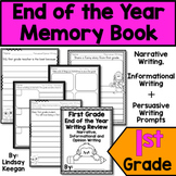 End of the Year Memory Book - First Grade Writing Review