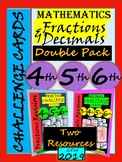 End of the Year Fractions and Decimals Revision Challenge Cards- Grade 3 4 5 6