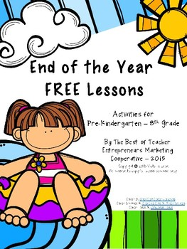 End of the Year Free Lessons By The Best of Teacher Entrepreneurs MC - 2015