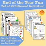 End of the Year Fun - 15 Activities - PDF & Google Slides Versions Included
