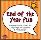End of the Year Fun for Speech Therapy