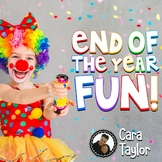 End of the Year Fun!  Awesome Activities to Celebrate the End of the Year