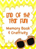 End of the Year Fun! {Memory Book & Craftivity}