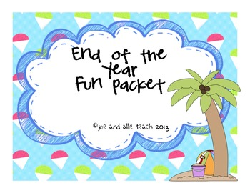 End of the Year Fun Packet (Reflective Writing for the Last Days of School)
