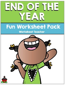 End of the Year Fun Worksheet Pack (K-2)