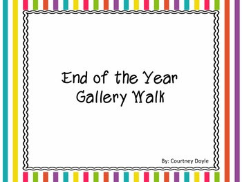 End of the Year Gallery Walk