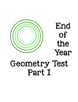 End of the Year Geometry Review and exam