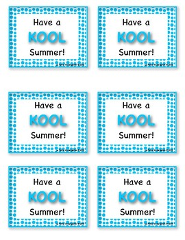 End of the Year Gift (Have a Kool Summer!)