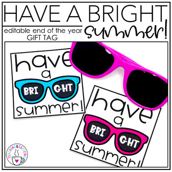 End of the Year Gift Tag (Have a Bright Summer)