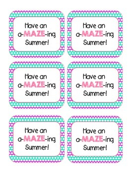 End of the Year Gift Tag: Have an a-MAZE-ing Summer!