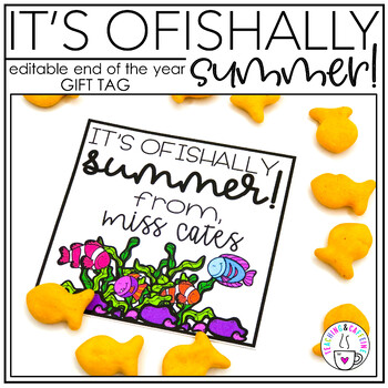 """End of the Year Gift Tag (It's O""""FISH""""ally Summer)"""