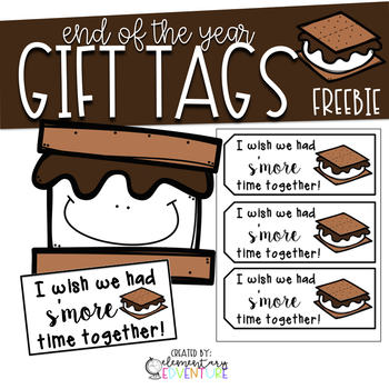 End of the Year Gift Tag - I Wish We Had S'more Time Together! {FREEBIE}