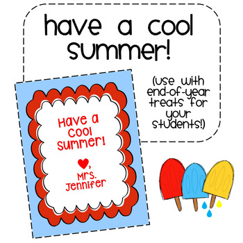 End-of-the-Year Gift Tag for Students - Popsicles!