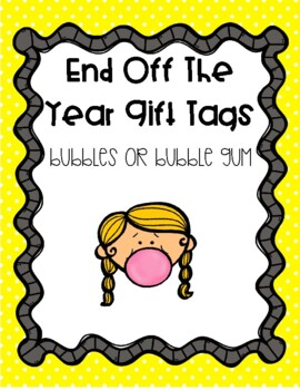 End of the Year Gift Tags - Bubbles
