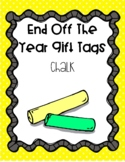 End of the Year Gift Tags - Chalk