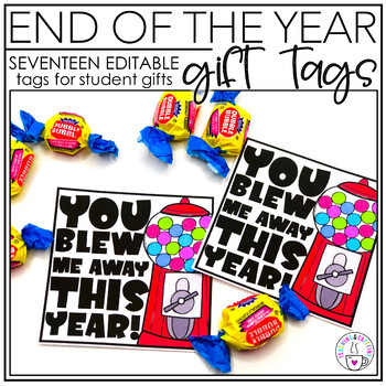 End of the Year Gift Tags EDITABLE