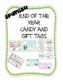 End of the Year Gift Tags and Candy Tags - SPANISH
