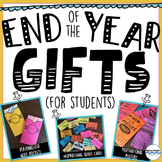 End of the Year Gifts:  3 Gift Options for Students - Easy and Cost-Free