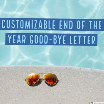 End of the Year Good-bye Letter to Students/Parents...editable