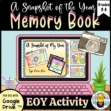 End of the Year Google Slides Memory Book, no prep & editable