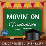 Graduation Song Lyrics for Baby Shark