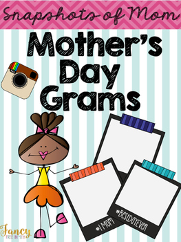 Mother's Day Grams