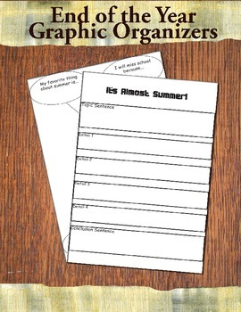 End of the Year Graphic Organizers for Paragraph Writing