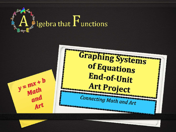 Graphing Systems of Equations Math and Art Project