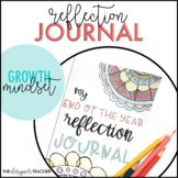 End of the Year Growth Mindset Reflection Journal | End of the Year Writing