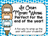 End of the Year Ice Cream Memory Writing