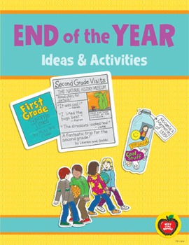 End of the Year: Ideas & Activities