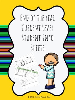 End of the Year Info Sheets