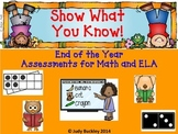 End of the Year Kindergarten Assessments for ELA and Math