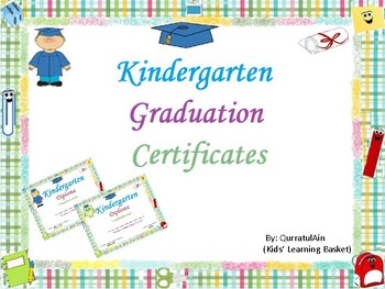 End of the Year Kindergarten Graduation Certificates(PDF):