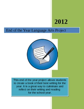 End of the Year Language Arts Project