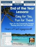 End of the Year Lessons: Easy for You, Fun for Them! NO PR
