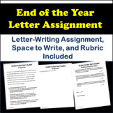 End of the Year Letter Assignment | Letter to Next Year's Student