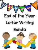End of the Year Letter Writing Bundle