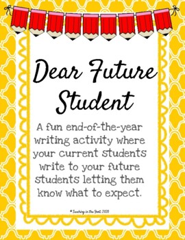 {Free!} End of the Year Letter to Future Students