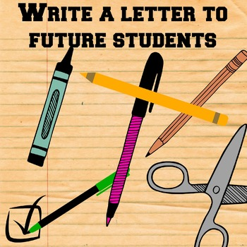 End of the Year Letter to Future Students